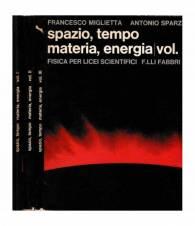 Spazio, tempo, materia, energia. 3 volumi