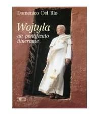 Wojtyla un pontificato itinerante