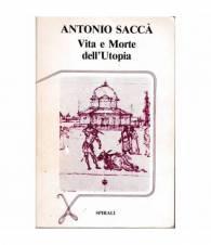 Vita e Morte dell'Utopia