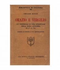 Orazio e Virgilio. Un ventennio di vita spirituale nella Roma Augustea (37-17 a. C.)