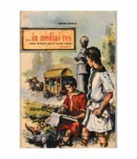 ..in media res. Corso di Latino per la scuola media. Volume II.
