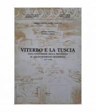 Viterbo e la Tuscia. Dall'istituzione della provincia al decentramento regionale (1927-1970)
