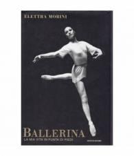 Ballerina. La vita in punta di piedi.