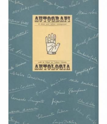 autografi di alcuni poeti italiani contemporanei antologia