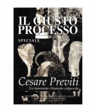 Il giusto processo. Cesare Previti un innocente chiamato colpevole. 11-12  Apr. - Guig. 2004