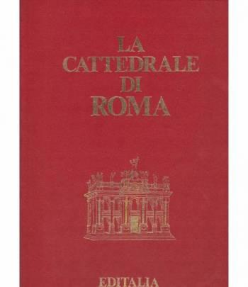 LA CATTEDRALE DI ROMA