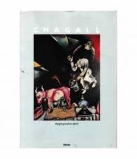 Marc Chagall. Disegni, gouaches, dipinti 1907-1983