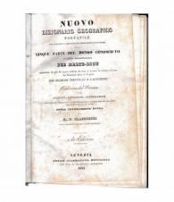NUOVO DIZIONARIO GEOGRAFICO PORTATILE CHE CONTIENE LA DESCRIZIONE GENERALE E PARTICOLARE DELLE CINQUE PARTI DEL MONDO CONOSCIUTO