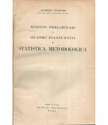 Nozioni preliminari e quadri riassuntivi di statistica metodologica