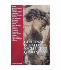 La scienza in Italia negli ultimi quarant'anni
