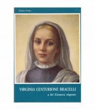 Virginia Centurione Bracelli. A lei Genova rispose.
