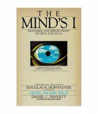 The Mind's I. Fantasies and reflections on self and soul