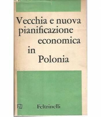 Vecchia e nuova pianificazione economica in Polonia