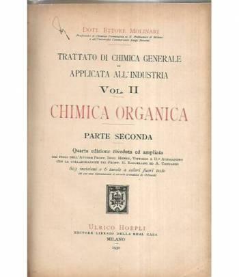 Trattato di chimica generale ed applicata all'industria. Vol.II Chimica organica