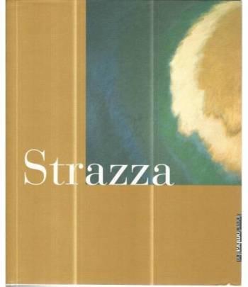 Strazza. Opere 1941-1999