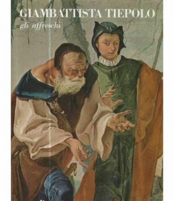 Giambattista Tiepolo. Gli affreschi