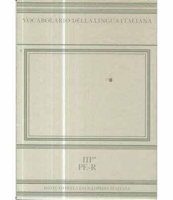 Vocabolario della lingua italiana III tomo 2. Pe -R