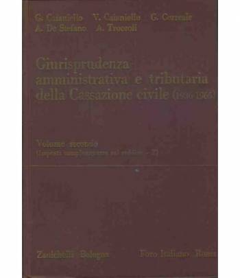 Giurisprudenza amministrativa e tributaria della cassazione civile. Volume secondo