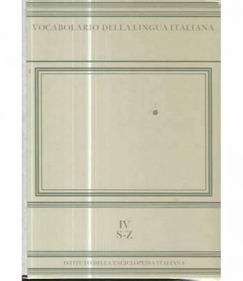 Vocabolario della lingua italiana IV S-Z