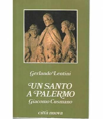 Un santo a Palermo. Giacomo Cusmano