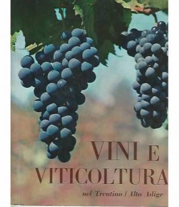 Vini e viticoltura nel Trentino Alto Adige