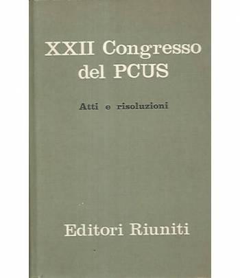 XXII congresso del PCUS. Atti e risoluzioni