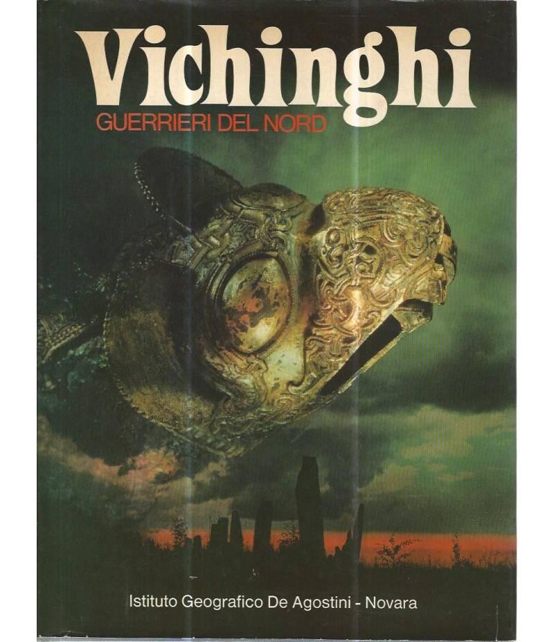 Vichinghi guerrieri del nord