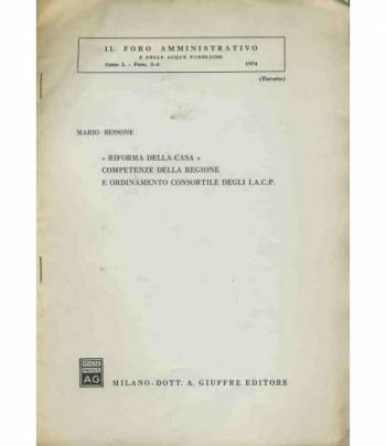 Riforma della casa competenze delle regioni e ordinamento consortile degli I.A.C.P. Estratto