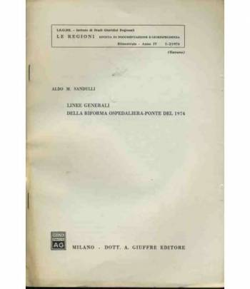 Linee generali della riforma ospedaliera Ponte del 1974. Estratto