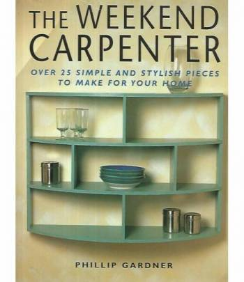 The weekend carpenter