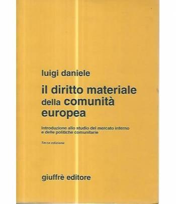 Il diritto materiale della comunità europea