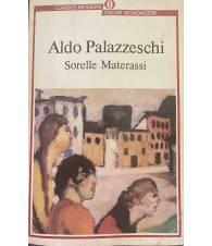Le Sorelle Materassi - Aldo Palazzeschi
